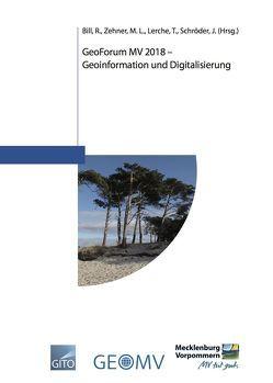 GeoForum MV 2018 – Geoinformation und Digitalisierung von Bill,  R. u.a.