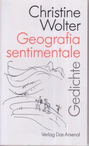 Geografia sentimentale von Goltzsche,  Dieter, Kunert,  Guenter, Wolter,  Christine