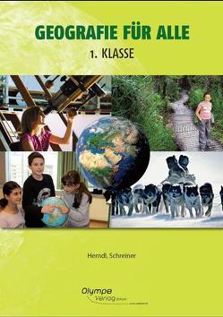 Geografie für alle 1 von Herndl,  Karin, Schreiner,  Eva