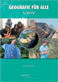 Geografie für alle 4 von Herndl,  Karin, Schreiner,  Eva