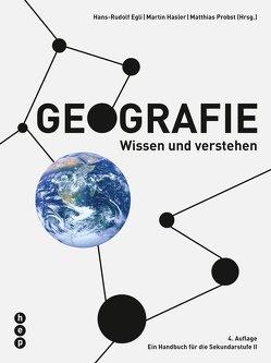 Geografie (Print inkl. eLehrmittel) von Bieri,  Sabin, Egli,  Hans-Rudolf, Haßler,  Martin, Probst,  Matthias