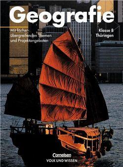Geografie – Thüringen / 8. Schuljahr – Schülerbuch von Buder,  Margret, Kulke,  Elmar, Richter,  Dieter, Vogt,  Jürgen, Weinert,  Gudrun
