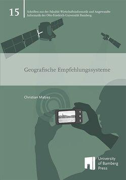 Geografische Empfehlungssysteme von Matyas,  Christian