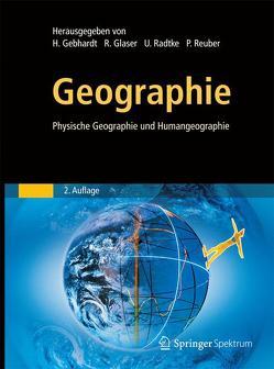 Geographie von Gebhardt,  Hans, Glaser,  Rüdiger, Meyer,  Stephan, Radtke,  Ulrich, Reuber,  Paul