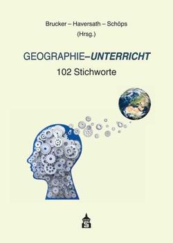 Geographie-Unterricht von Brucker,  Ambros, Haversath,  Johann-Bernhard, Schöps,  Andreas
