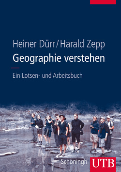 Geographie verstehen von Dürr,  Heiner, Zepp,  Harald