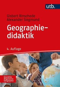 Geographiedidaktik von Rinschede,  Gisbert, Siegmund,  Alexander