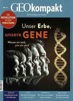 GEOkompakt / GEOkompakt 54/2018 – Unser Erbe, unsere Gene von Schaper,  Michael