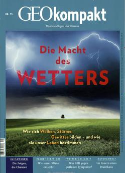 GEOkompakt / GEOkompakt 55/2018 – Die Macht des Wetters von Schaper,  Michael