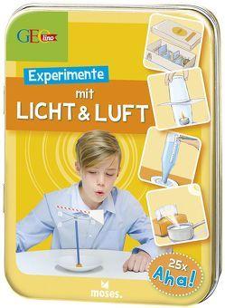 GEOlino Experimente mit Licht & Luft von Apfelbacher,  Lisa, van Saan,  Anita, von Kessel,  Carola