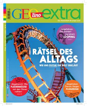 GEOlino Extra / GEOlino extra 83/2020 – Rätsel des Alltags – wie uns Physik die Welt erklärt von Wetscher,  Rosa