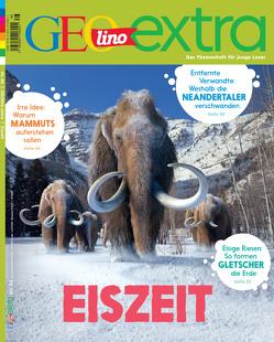 GEOlino Extra / GEOlino extra 86/2020 – Eiszeit von Wetscher,  Rosa