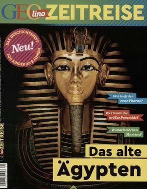 GEOlino Zeitreise 01/2016 – Das alte Ägypten von Verg,  Martin