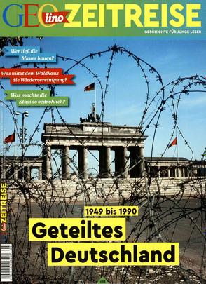 GEOlino Zeitreise 05/2018 – Geteiltes Deutschland von Verg,  Martin