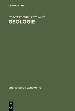 Geologie von Potonié,  Robert, Seitz,  Otto