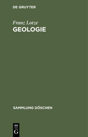 Geologie von Lotze,  Franz