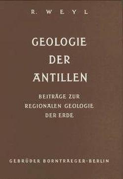 Geologie der Antillen von Weyl,  Richard