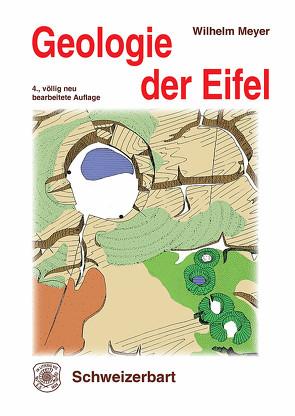 Geologie der Eifel von Meyer,  Wilhelm