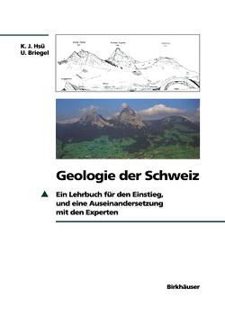 Geologie der Schweiz von Briegel,  Ueli, Hsü,  Kenneth J.