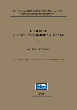 Geologie des Neuen Semmeringtunnel von Schmidt,  Walter J.