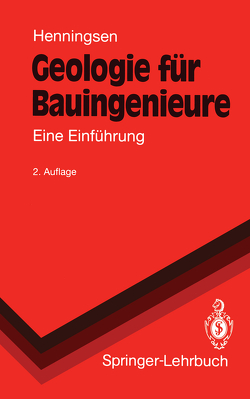 Geologie für Bauingenieure von Henningsen,  Dierk