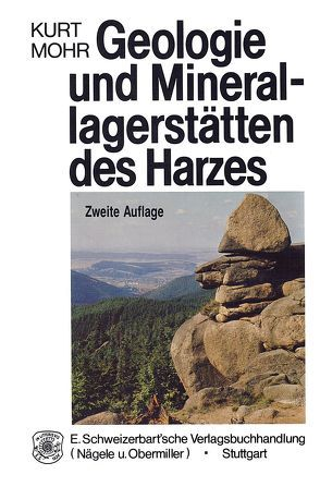 Geologie und Minerallagerstätten des Harzes von Mohr,  Kurt
