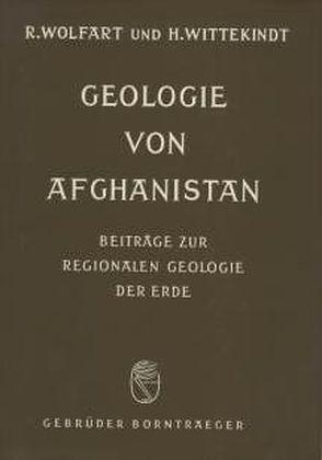 Geologie von Afghanistan von Wittekindt,  Hanspeter, Wolfart,  Reinhard