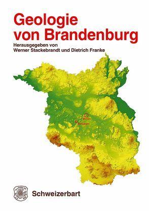 Geologie von Brandenburg von Franke,  Dietrich, Stackebrandt,  Werner