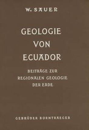 Geologie von Ecuador von Putzer,  Hannfrit, Sauer,  Walter