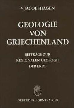 Geologie von Griechenland von Dornsiepen,  U, Giese,  P, Jacobshagen,  Volker, Wallbrecher,  E