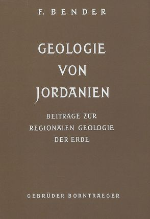 Geologie von Jordanien / Geology of Jordan von Bender,  Friedrich, Khdeir,  M K, Parker,  D H, Wilkening,  U