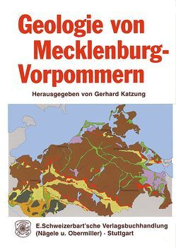 Geologie von Mecklenburg-Vorpommern von Katzung,  Gerhard