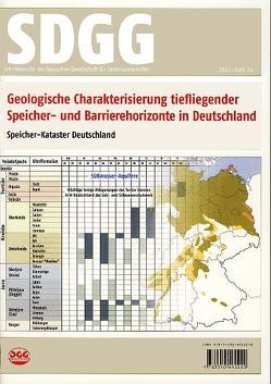 Geologische Charakterisierung tiefliegender Speicher- und Barrierehorizonte in Deutschland – Speicher-Kataster Deutschland von Müller,  Christian, Reinhold,  Klaus