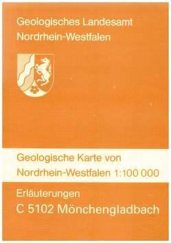 Geologische Karten von Nordrhein-Westfalen 1:100000 / Mönchengladbach von Klostermann,  Josef, Paas,  Wilhelm, Prüfert,  Joachim, Schlimm,  Wolfgang, Thiermann,  Arend u.a., Zeller,  Matthias