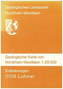 Geologische Karten von Nordrhein-Westfalen 1:25000 / Lohmar von Pfeffer,  Paul, Schriel,  Walter, Udluft,  Hans