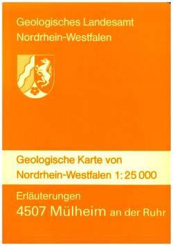 Geologische Karten von Nordrhein-Westfalen 1:25000 / Mülheim an der Ruhr von Drozdzewski,  Günter, Jansen,  Fritz, Nötting,  Joachim, Paas,  Wilhelm, Suchan,  Karl H, Vieth-Redemann,  Angelika