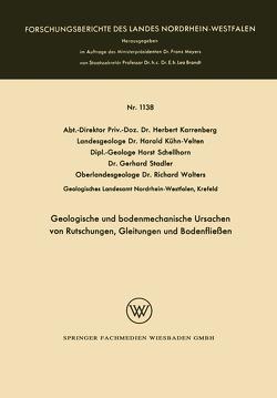 Geologische und bodenmechanische Ursachen von Rutschungen, Gleitungen und Bodenfließen von Karrenberg,  Herbert, Kühn-Velten,  Harald, Schellhorn,  Horst, Stadler,  Gerhard, Wolters,  Richard