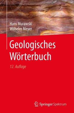 Geologisches Wörterbuch von Meyer,  Wilhelm, Murawski,  Hans
