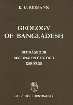 Geology of Bangladesh von Hiller,  K, Reimann,  Klaus U