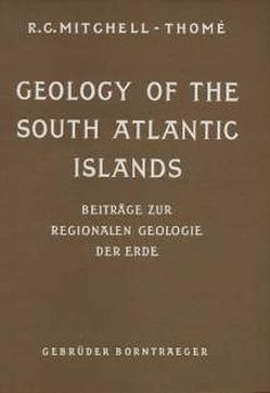Geology of the South Atlantic Islands von Mitchell-Thomé,  Raoul C