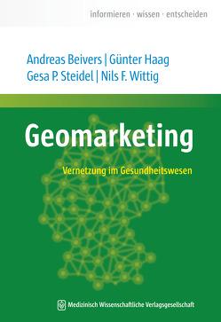 Geomarketing von Beivers,  Andreas, Haag,  Günter, Steidel,  Gesa P., Wittig,  Nils F.