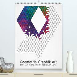 Geometric Graphik Art (Premium, hochwertiger DIN A2 Wandkalender 2020, Kunstdruck in Hochglanz) von bilwissedition.com Layout: Babette Reek,  Bilder: