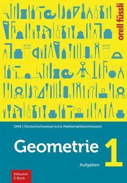 Geometrie 1 – inkl. E-Book von Graf,  Michael, Klemenz,  Heinz