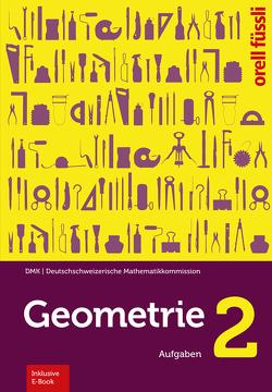 Geometrie 2 – inkl. E-Book von Graf,  Michael, Klemenz,  Heinz