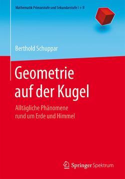 Geometrie auf der Kugel von Schuppar,  Berthold