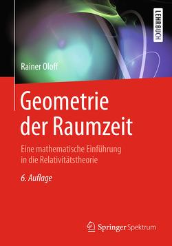 Geometrie der Raumzeit von Oloff,  Rainer