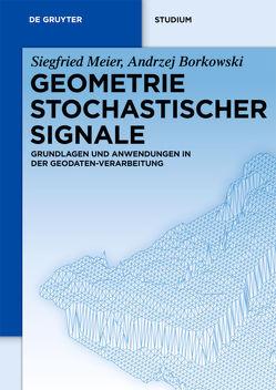 Geometrie Stochastischer Signale von Borkowski,  Andrzej, Meier,  Siegfried