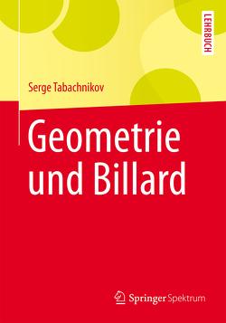 Geometrie und Billard von Krieger-Hauwede,  Micaela, Tabachnikov,  Serge