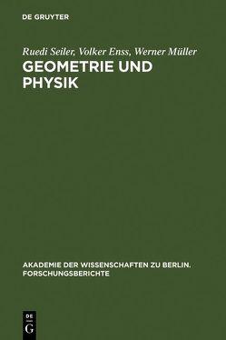 Geometrie und Physik von Enss,  Volker, Knauf,  Andreas, Knieper,  Gerhard, Mueller,  Werner, Schrader,  Robert, Seiler,  Ruedi