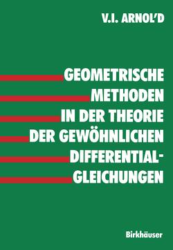 Geometrische Methoden in der Theorie der gewöhnlichen Differentialgleichungen von Arnold